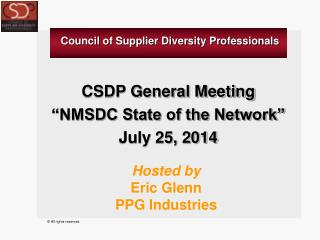"CSDP General Meeting ""NMSDC State of the Network"" July 25, 2014"