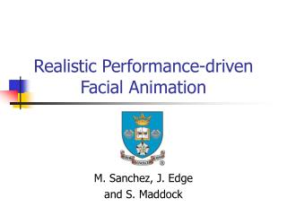Realistic Performance-driven Facial Animation