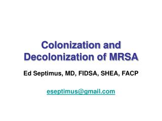 Colonization and Decolonization of MRSA