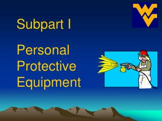 Subpart I Personal Protective Equipment