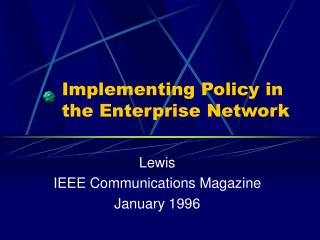 Implementing Policy in the Enterprise Network