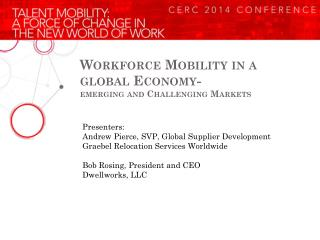 Workforce Mobility in a global Economy- emerging and Challenging Markets