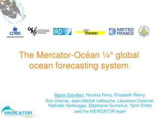 The Mercator-Océan ¼° global ocean forecasting system