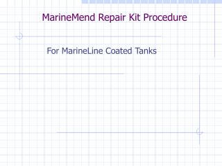 MarineMend Repair Kit Procedure
