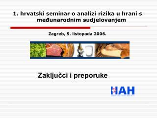 1. hrvatski seminar o analizi rizika u hrani s međunarodnim sudjelovanjem