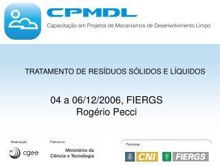 04 a 06/12/2006, FIERGS Rogério Pecci