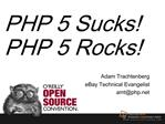 PHP 5 Sucks