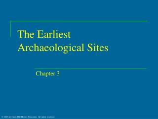 The Earliest Archaeological Sites