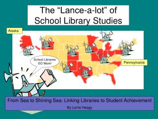 The  Lance-a-lot  of  School Library Studies