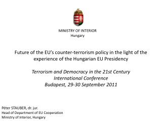 MINISTRY OF INTERIOR Hungary