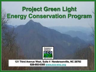121 Third Avenue West, Suite 4 Hendersonville, NC 28792 828-692-0385 eco-wnc