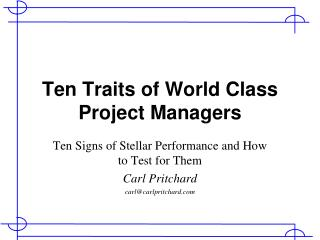 Ten Traits of World Class Project Managers