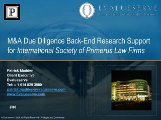 M&A Due Diligence Back-End Research Support for  International Society of Primerus Law Firms