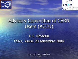 Advisory Committee of CERN Users (ACCU)