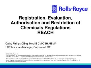 Registration, Evaluation, Authorisation and Restriction of Chemicals Regulations REACH