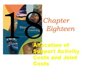 Allocation of Support Activity Costs and Joint Costs