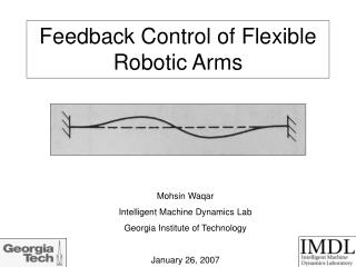 Feedback Control of Flexible Robotic Arms