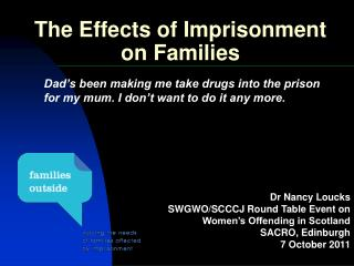 The Effects of Imprisonment on Families