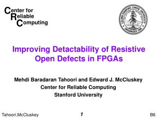 Improving Detactability of Resistive Open Defects in FPGAs