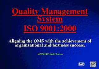 Quality Management System ISO 9001:2000