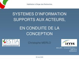 SYSTEMES D'INFORMATION SUPPORTS AUX ACTEURS, EN CONDUITE DE LA CONCEPTION