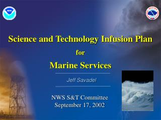 Science and Technology Infusion Plan for Marine Services