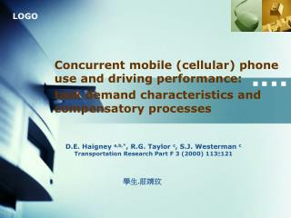 Concurrent mobile (cellular) phone use and driving performance: