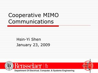 Cooperative MIMO Communications