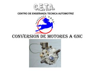 CONVERSION DE MOTORES A GNC