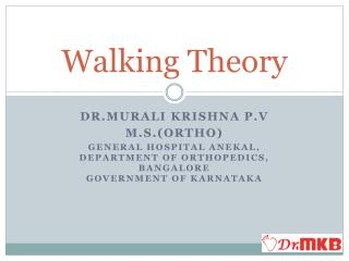 Walking Theory