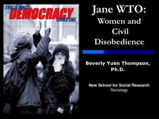 Jane WTO: Women and  Civil Disobedience