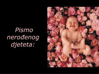 Pismo nerođenog djeteta: