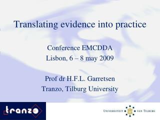 Translating evidence into practice