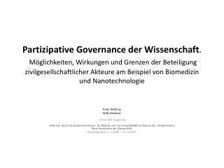 Peter Wehling Willy Viehöver Universität Augsburg