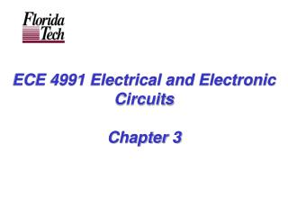ECE 4991 Electrical and Electronic Circuits Chapter 3