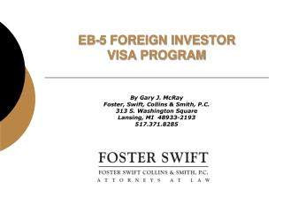 EB-5 FOREIGN INVESTOR  VISA PROGRAM