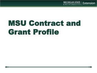MSU Contract and Grant Profile