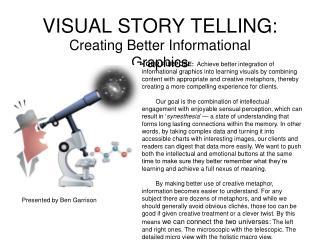 VISUAL STORY TELLING: