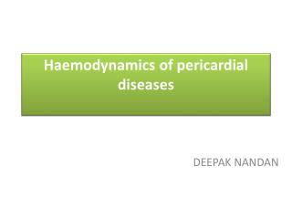 Haemodynamics of pericardial diseases