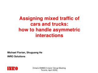 Assigning mixed traffic of  cars and trucks: how to handle asymmetric interactions