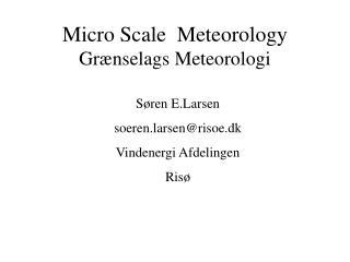 Micro Scale Meteorology Grænselags Meteorologi