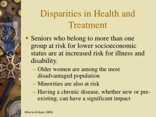 Disparities in Health and Treatment