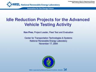 Idle Reduction Projects for the Advanced Vehicle Testing Activity