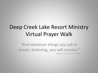 Deep Creek Lake Resort Ministry Virtual Prayer Walk