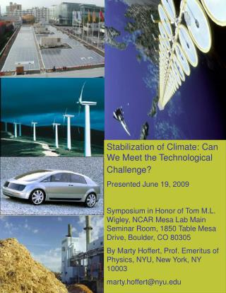 Stabilization of Climate: Can We Meet the Technological Challenge?  Presented June 19, 2009
