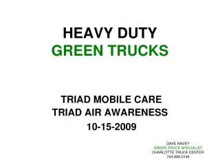 HEAVY DUTY GREEN TRUCKS