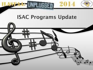 ISAC Programs Update