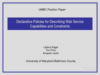 Declarative Policies for Describing Web Service Capabilities and Constraints