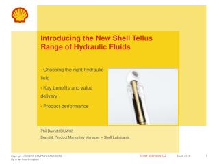 Introducing the New Shell Tellus Range of Hydraulic Fluids