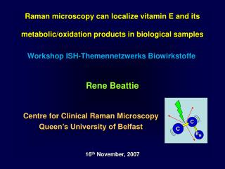 Raman microscopy can localize vitamin E and its metabolic/oxidation products in biological samples